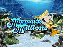 Автомат Mermaids Millions на зеркале Вулкана